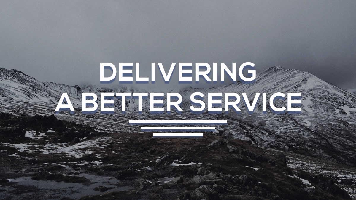 Delivering A Better Service